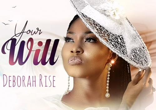 Deborah Rise – Your Will