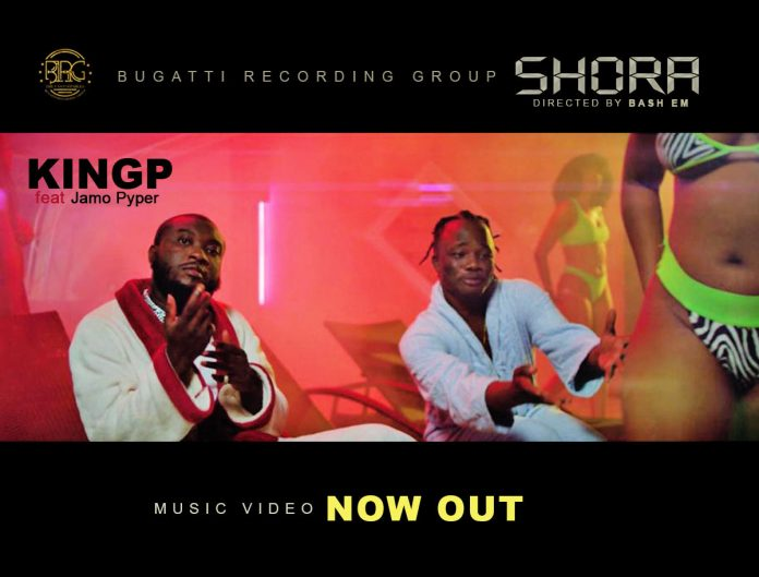 VIDEO: KINGP – Shora ft. Jamo Pyper