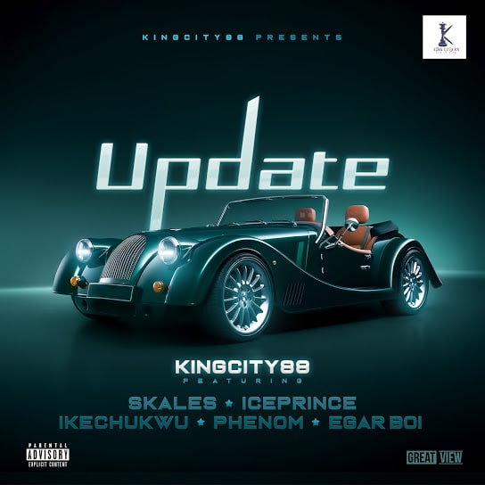 King City 88 – Update ft. Skales, Ice Prince, Ikechukwu, Phenom & Egar boi