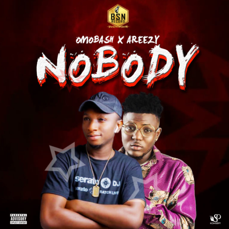 Omobash – Nobody Ft. Areezy