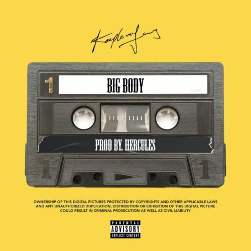 Music: Kly – Big Body Mp3 Download