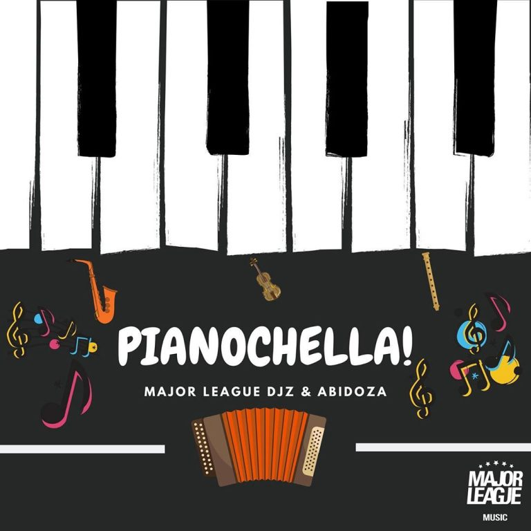 Major League & Abidoza – Pianochella! [Full Album]