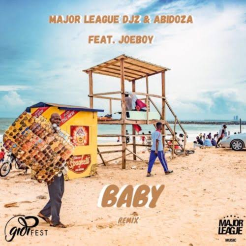 Major League & Abidoza – Baby ft. Joeboy (Amapiano Remix)