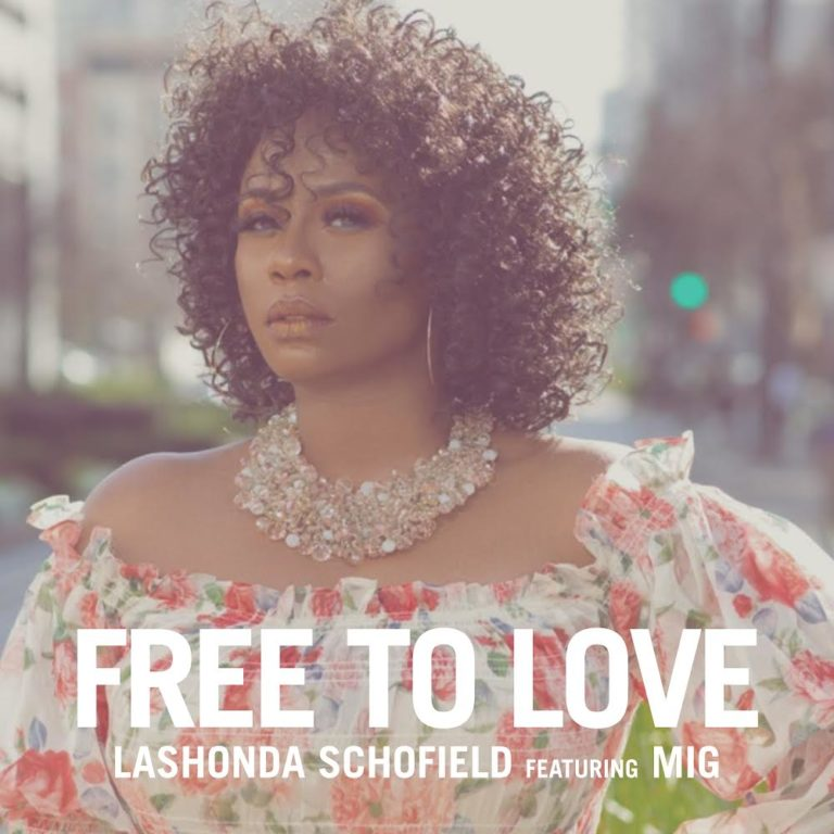 DOWNLOAD LaShonda Schofield Ft MIG – Free To Love Mp3