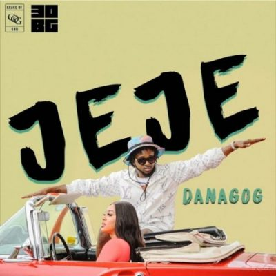 Video: Danagog – Jeje Mp4