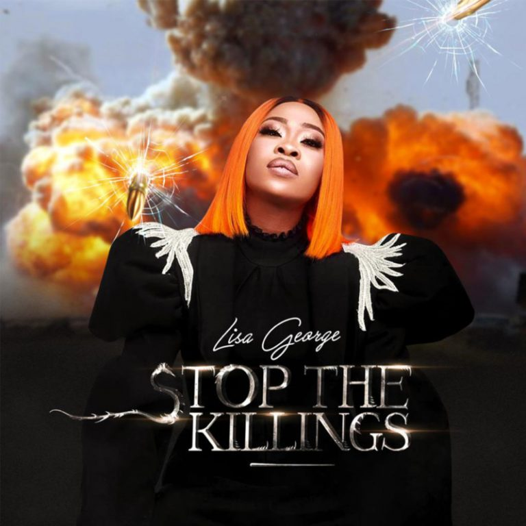 DOWNLOAD Lisa George – Stop The Killings Mp3