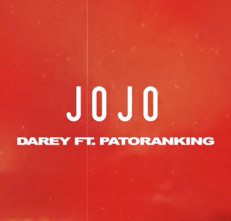 LYRICS + VIDEO: Darey ft Patoranking – Jojo Lyrics + Mp4