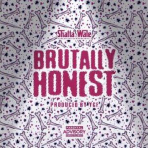 DOWNLOAD Shatta Wale – Brutally Honest Mp3