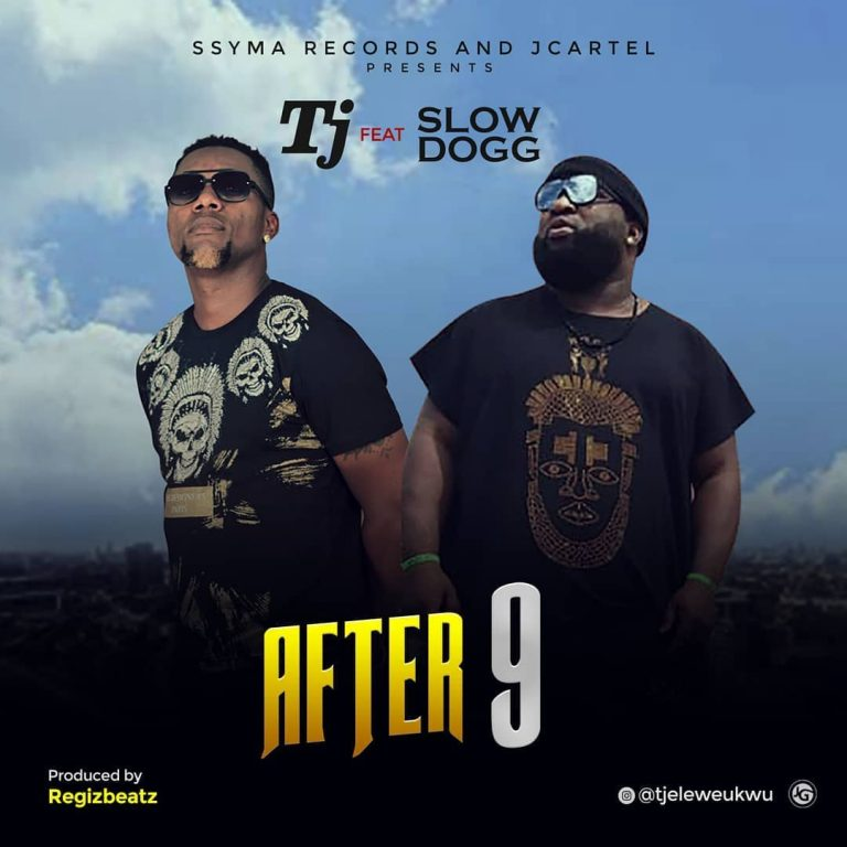 DOWNLOAD TJ ft Slowdog – After 9 Mp3