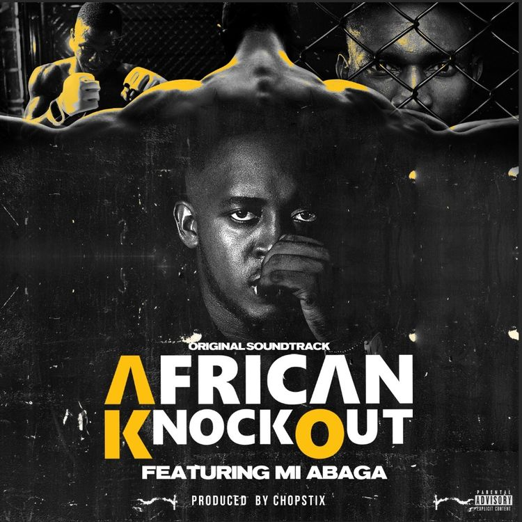 DOWNLOAD African Knockout ft M.I Abaga – African Knockout Mp3