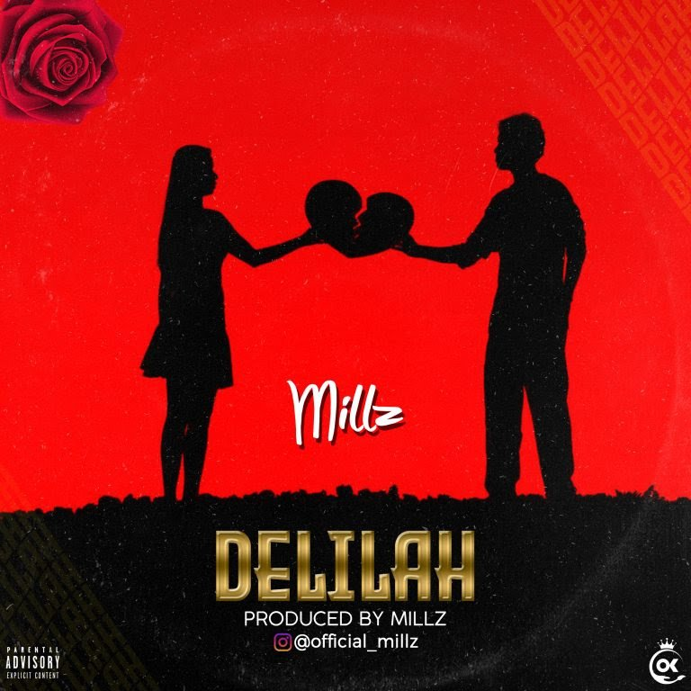 [Music + Video] Millz – Delilah Free Mp3 Download