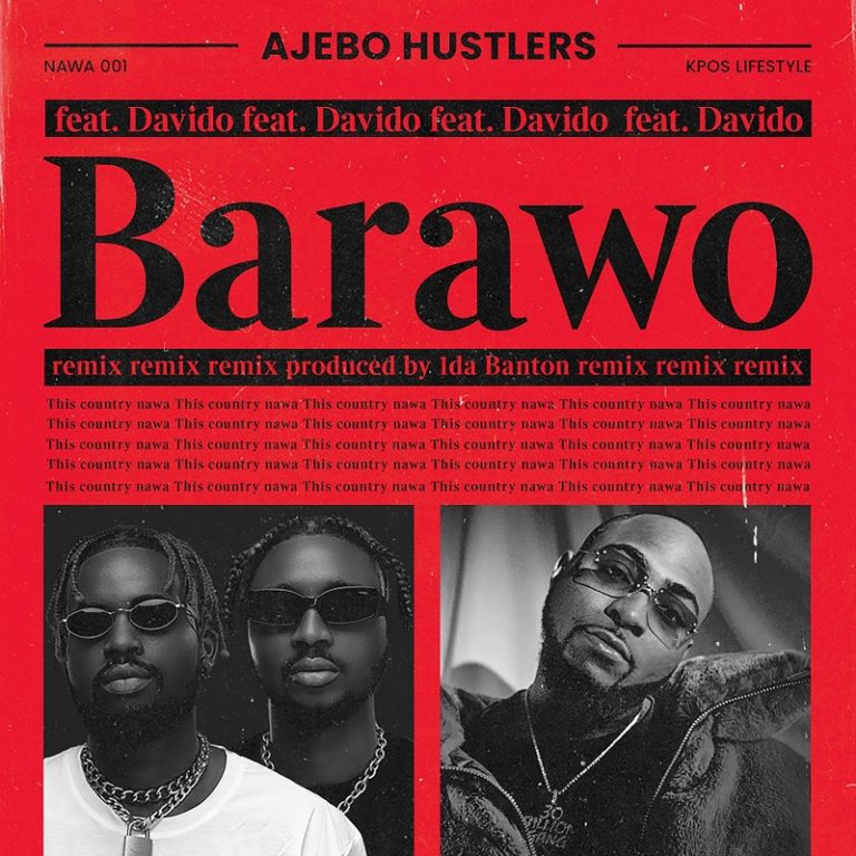 DOWNLOAD Ajebo Hustlers – Barawo (Remix) Mp3 Audio