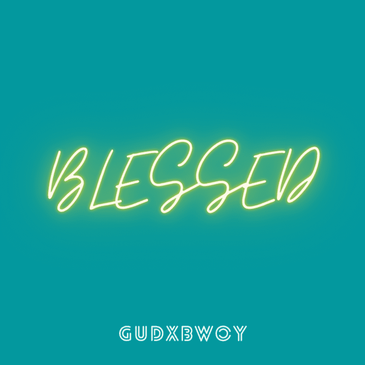 DOWNLOAD Gudxbwoy – Blessed Mp3