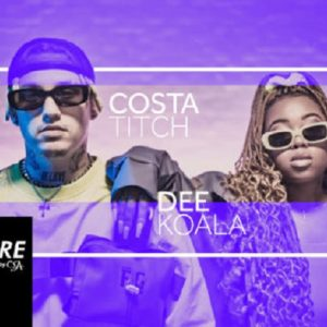 DOWNLOAD Costa Titch ft Dee Koala – We Deserve Better Mp3