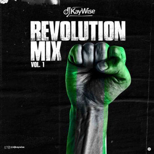 DOWNLOAD DJ Kaywise – Revolution Mix Vol. 1 Mp3
