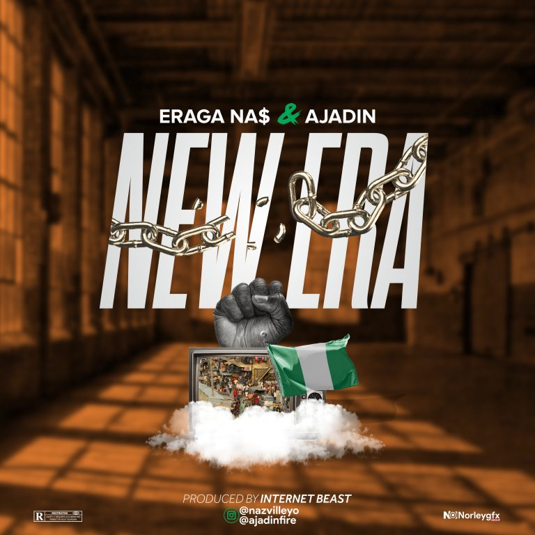 DOWNLOAD Eraga Na$ & Ajadin – New Era Mp3