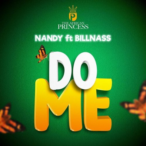DOWNLOAD Nandy ft Billnass – Do Me Mp3