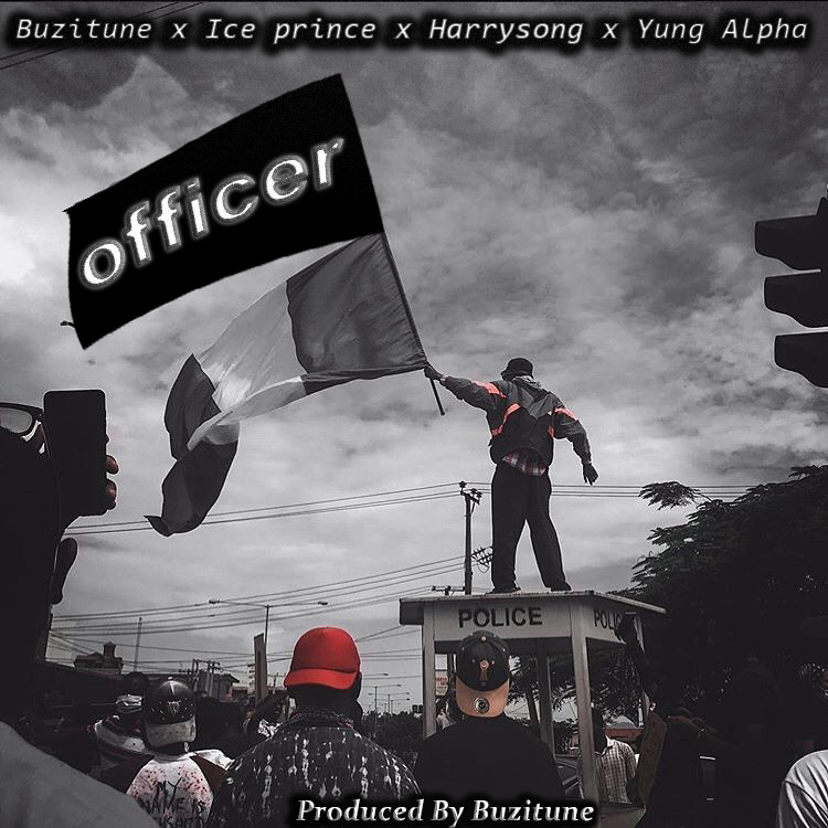 DOWNLOAD Yung Alpha x Ice Prince x Harrysong – Officer Mp3