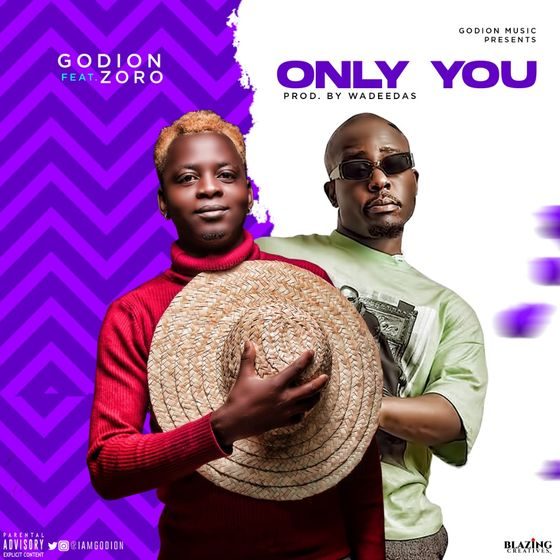 DOWNLOAD Godion ft Zoro – Only You Mp3