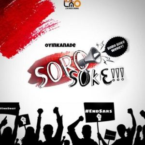 DOWNLOAD Oyinkanade – Soro Soke Mp3