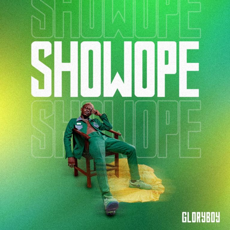 DOWNLOAD Gloryboy – Showope Mp3