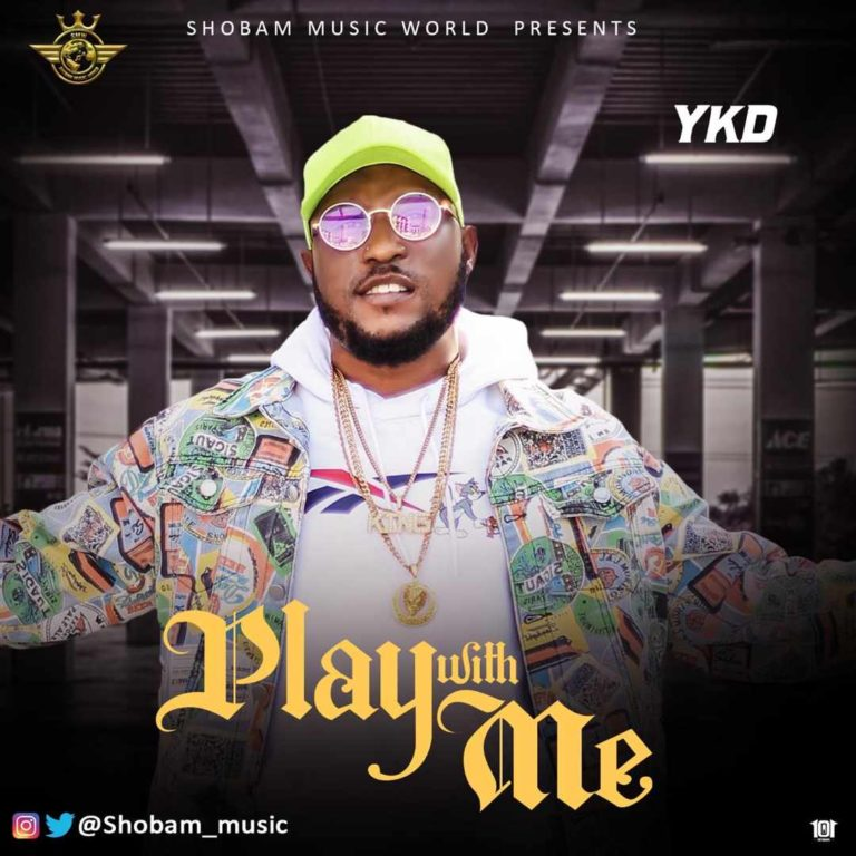 DOWNLOAD YKD – Play With Me Mp3