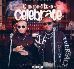 DOWNLOAD Chinedu Ft Tekno – Celebrate Mp3