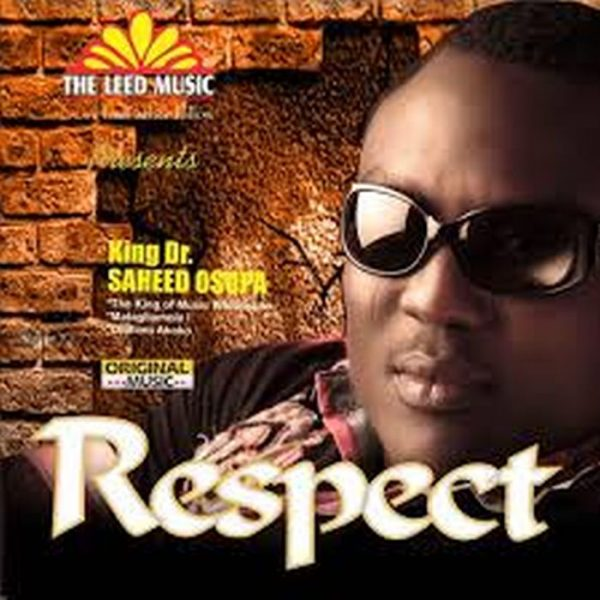 DOWNLOAD Saheed Osupa - Respect (Democracy) Mp3