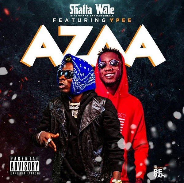 DOWNLOAD Shatta Wale Ft Ypee – Azaa Mp3