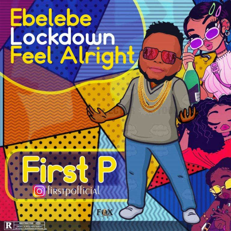First P ft Slow Dog x Maxmarcel – Lockdown Mp3 Download