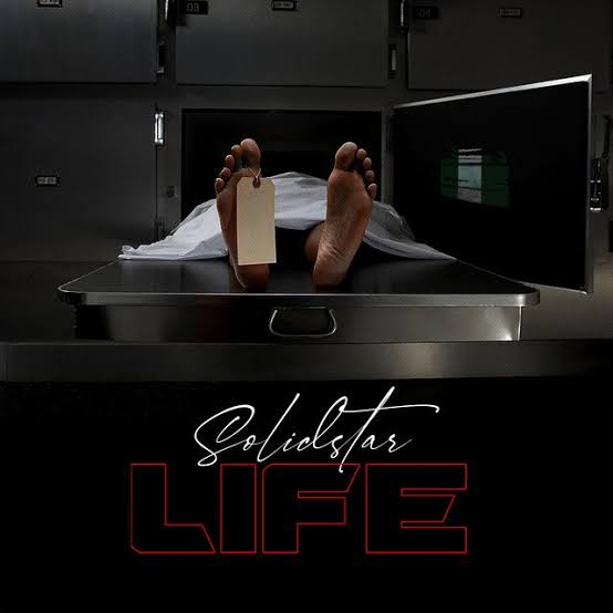 DOWNLOAD Solidstar – Life Mp3 Free Audio