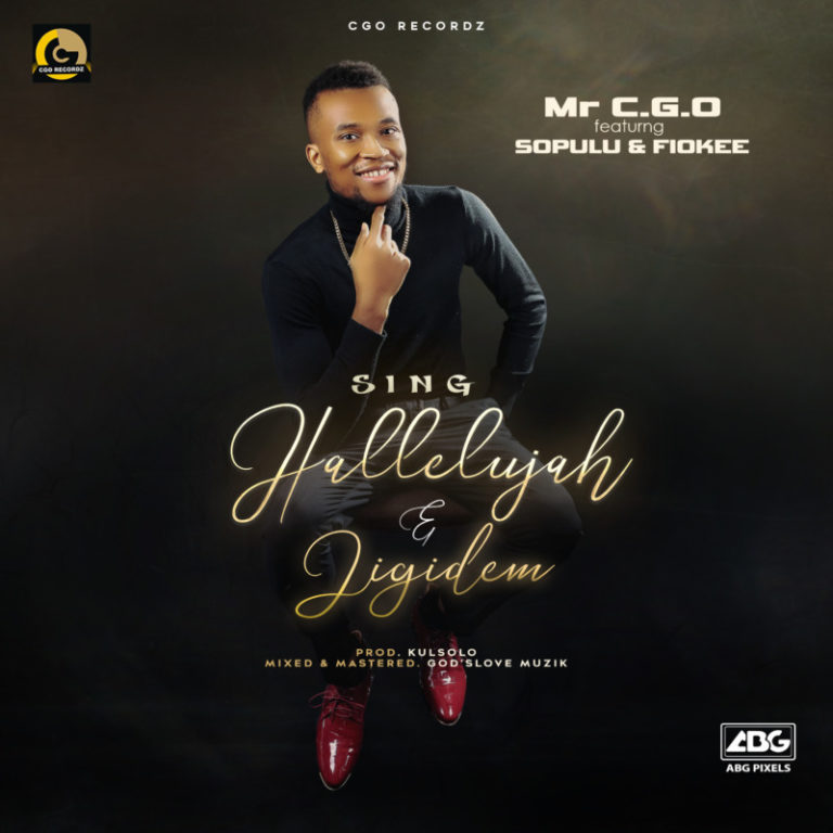 DOWNLOAD Mr CGO ft Sopulu x Fiokee – Jigidem Mp3