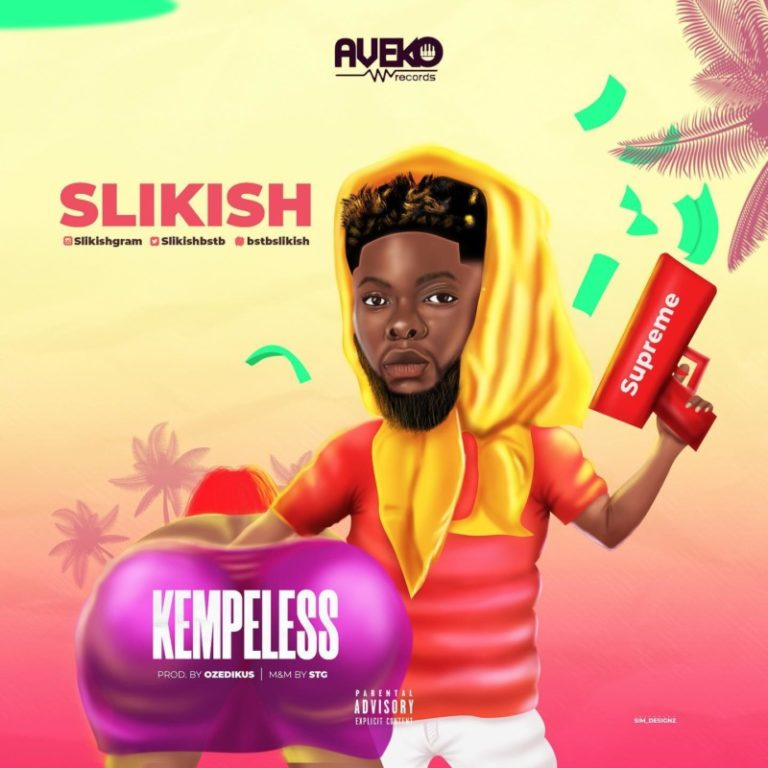 DOWNLOAD Slikish – Kempeless Mp3 + Mp4