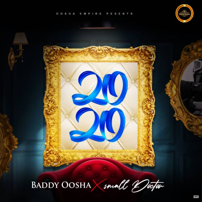 Baddy Oosha x Small Doctor – 2020