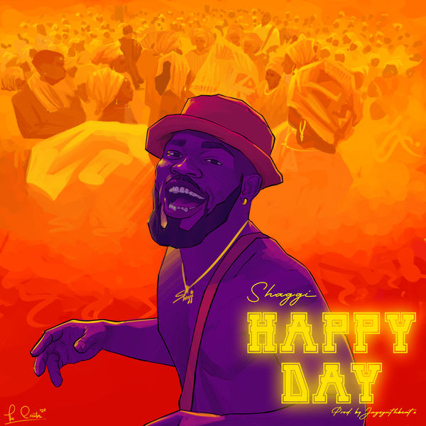 [Music] Broda Shaggi – Happy Day Mp3 Audio