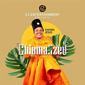 DOWNLOAD FULL ALBUM: Chioma Jesus – Chiomalized Mp3 + ZIP