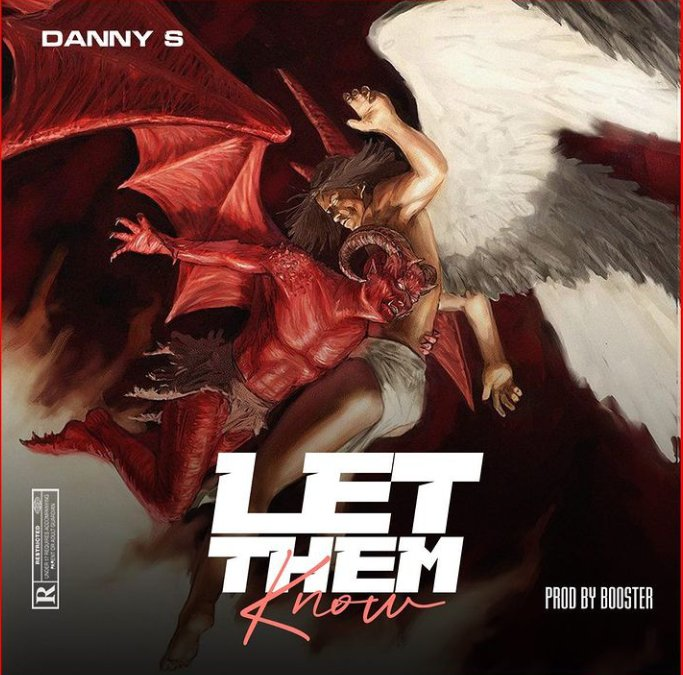 Danny S – Let Them Know Mp3 Audio Download
