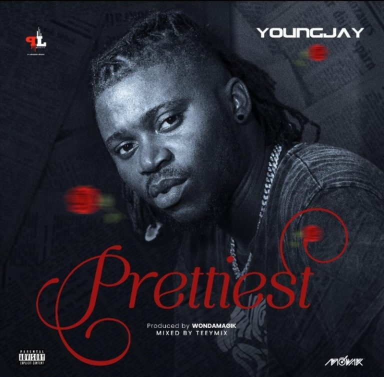 [Music] Young Jay – Prettiest Free Mp3 Download Audio