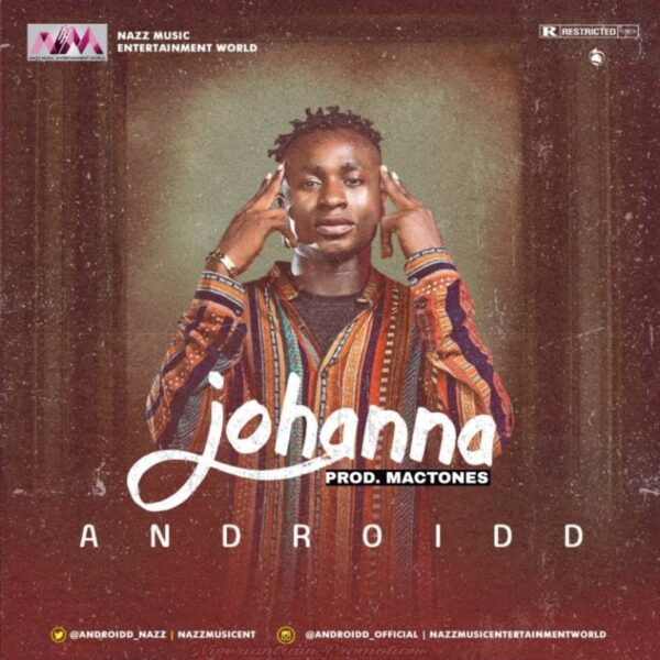 [Music] Androidd – Johanna (Prod. By Mactones)