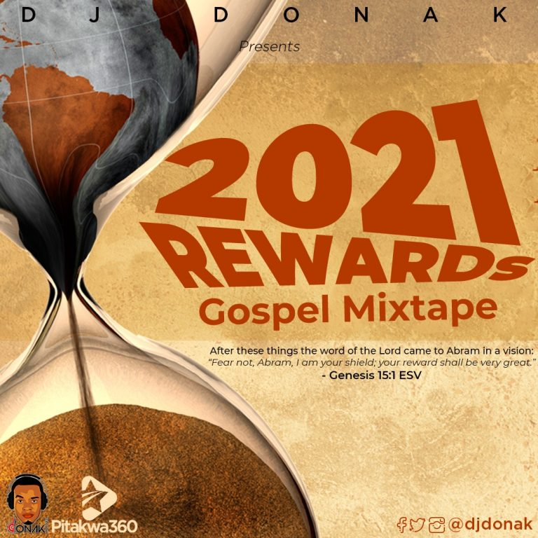 DJ Donak – 2021 Rewards Gospel Mix Mp3 Download Free Audio