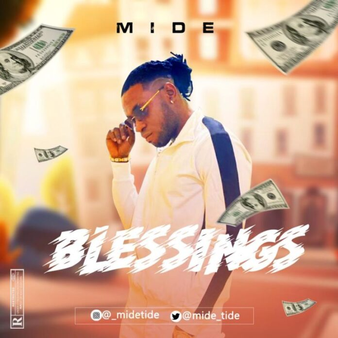 [Music + Video] Mide – Blessings