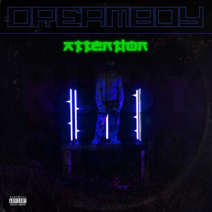Dreamboy – Attention Mp3 Download Audio