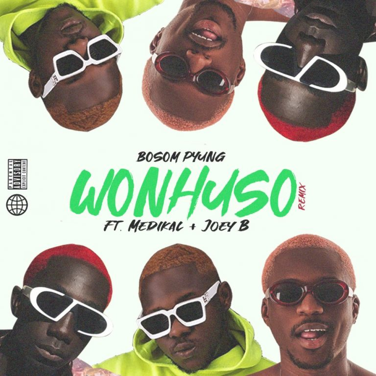 Bosom P-Yung – Wonhuso (Remix) ft. Medikal & Joey B Mp3 Download Audio