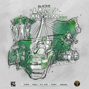 [MUSIC] Zlatan Ft Trod, Ola Dips, Kabex & Frescool – Lagos Anthem (Remix) Free Mp3 Download