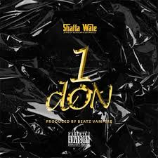 Shatta Wale – 1 Don (Prod. by Beatz Vampire) Mp3 Download Audio