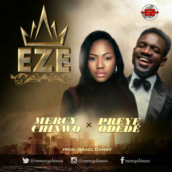 [Video] Mercy Chinwo – Eze Ft. Preye Odede
