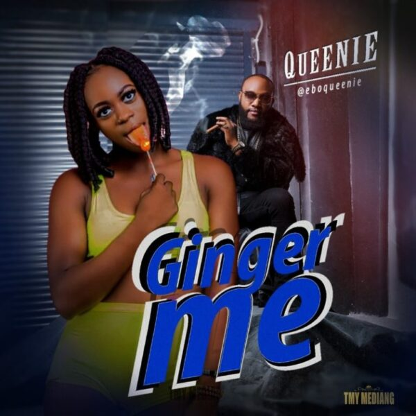 Queenie – Ginger Me Mp3 Audio + Mp4 Video Download