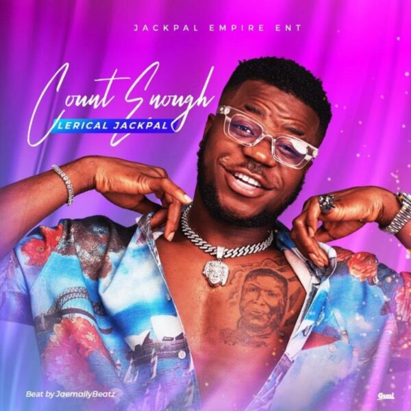 Lerical Jackpal – Count Enough Audio Mp3 Download