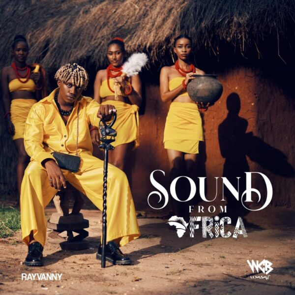 Download Full Album: Rayvanny – Sound From Africa Album Mp3 + ZIP