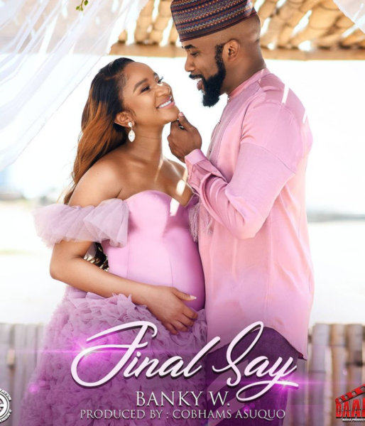 Banky W – Final Say (Prod. by Cobhams)